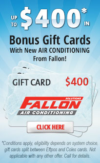 Bonus Gift Cards With New AIR CONDITIONING From Fallon!